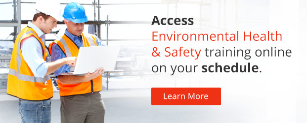 Access Your Environmental Health and Safety Courses Online