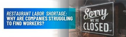 Restaurant Labor Shortage: Why Are Companies Struggling to Find Workers?