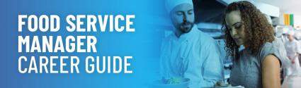 Food Service Manager Career Guide