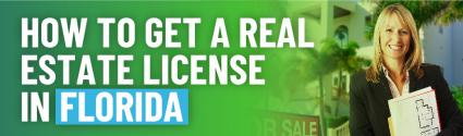 How to Get a Real Estate License in Florida