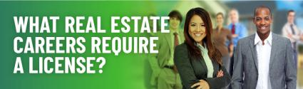 Real Estate Jobs: What Careers Require a Real Estate License?