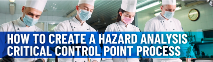 HACCP Plan Template: How to Create a Hazard Analysis Critical Control Point Process