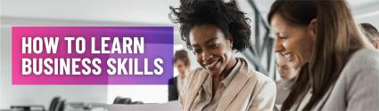 How to Learn Business Skills