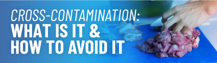 How to Avoid Cross-Contamination in an Operation