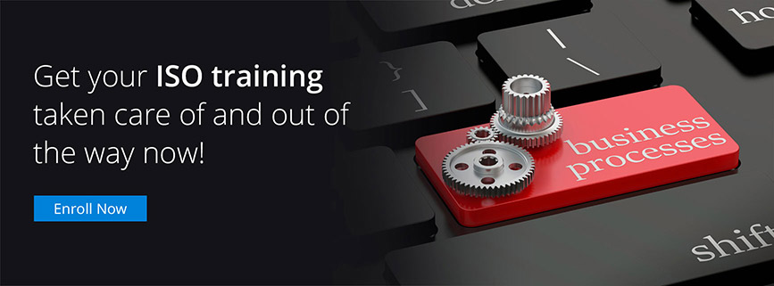 Get your ISO training taken care of and out of the way now!