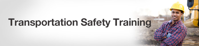 Transportation Safety Training