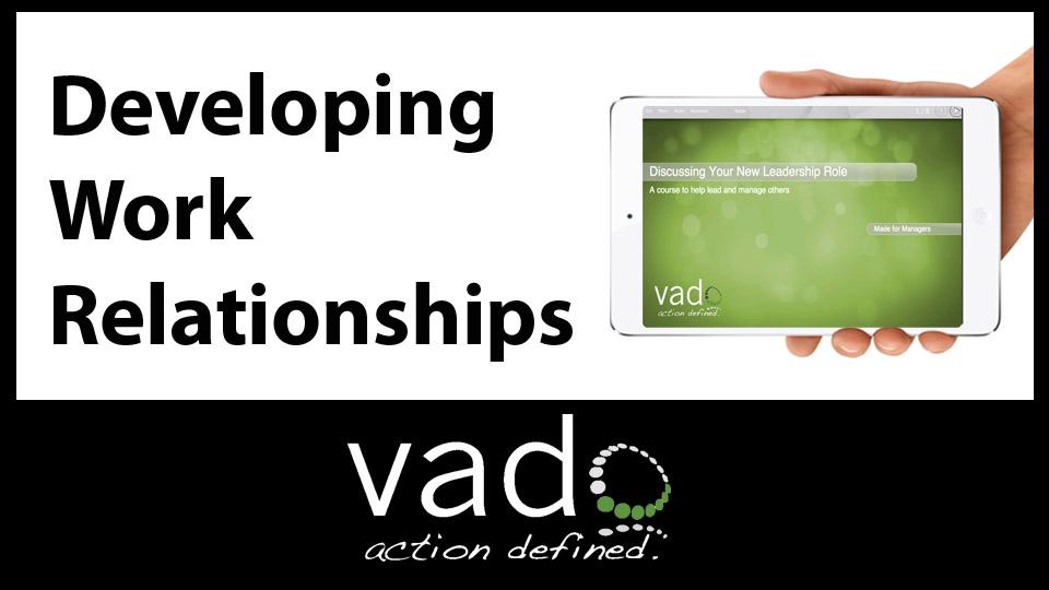 Developing Work Relationships