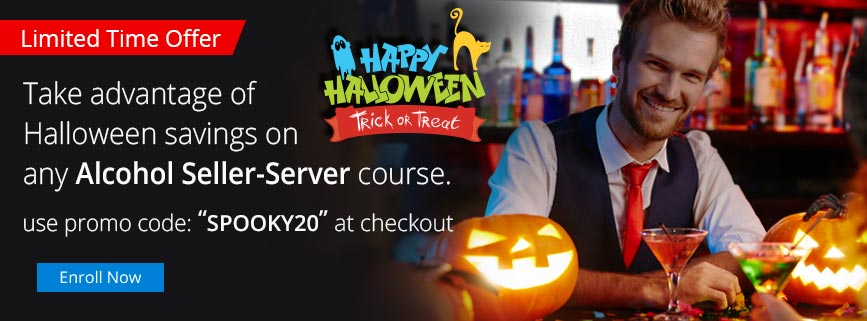 Happy Halloween - Limited Time Offer! Take advantage of Halloween savings on any Alcohol Seller-Server course.