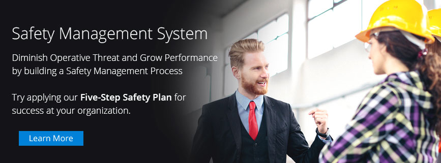 Safety Management System | Reduce Operational Risk and Increase Performance by building a Safety Management Process