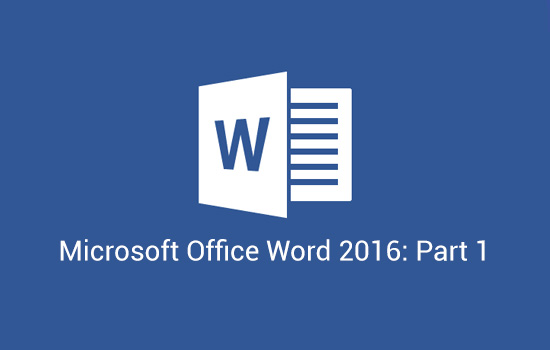 Microsoft Word Microsoft Office Word 2016: Part 1 (Word2016-L1)