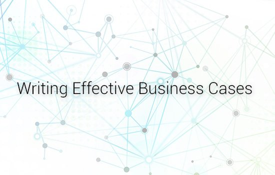 Business Analysis Writing Effective Business Cases (BA03-RF)