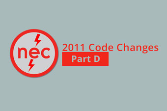NEC 2011 Code Changes - Part D