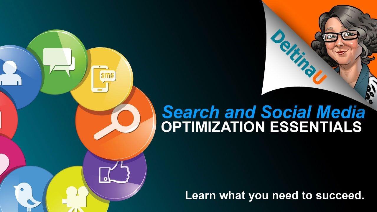 Search and Social Media Optimization Essentials