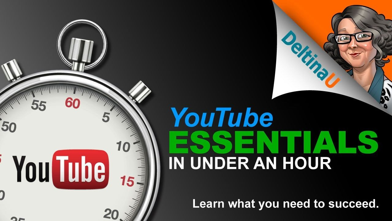 YouTube Essentials in Under an Hour